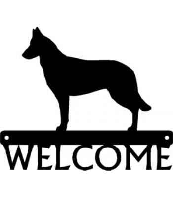 Belgian Malinois Dog Welcome Sign