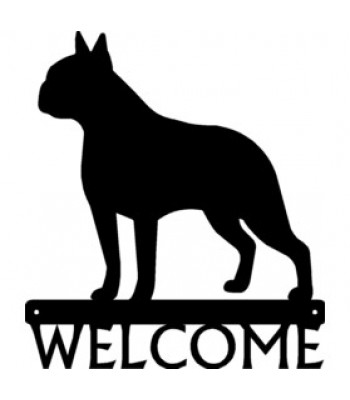 Boston Terrier Dog Welcome Sign