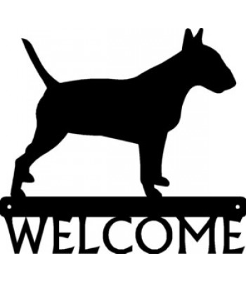 Bull Terrier Dog Welcome Sign