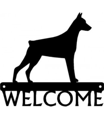 Doberman Dog Welcome Sign
