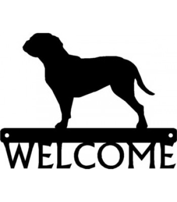 Doque de Bordeaux Dog Welcome Sign