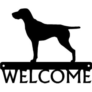 German Shorthaired Pointer Standing Dog Welcome Sign