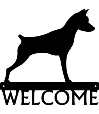 Minature Pinscher Dog Welcome Sign