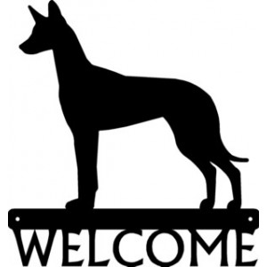 Pharaoh Hound Dog Welcome Sign