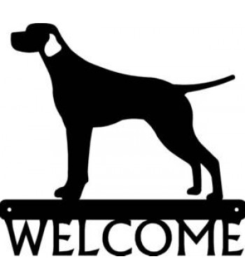 Smooth Pointer Dog Welcome Sign