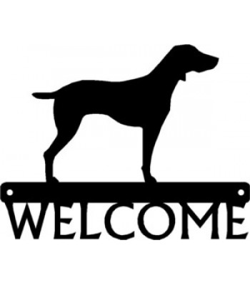 Weimaraner Dog Welcome Sign