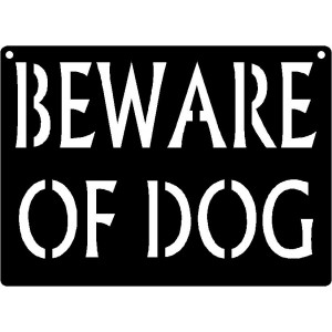 Caution Warning Signs: Beware Of Dog 11x8
