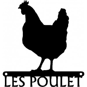 Chicken Sign - Les Poulet