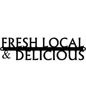Farm/ Food Sign: Fresh, Local & Delicious