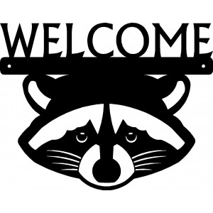 Raccoon Face Welcome Sign